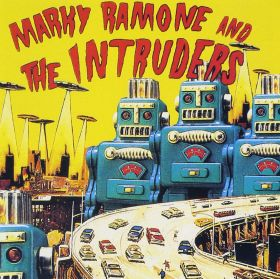 MARKY RAMONE AND THE INTRUDERS - MARKY RAMONE AND THE INTRUDERS    -   VINILO