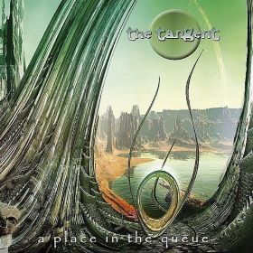 TANGENT THE - A PLACE IN THE QUEUE