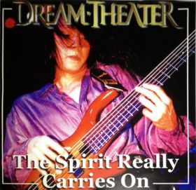 DREAM THEATER - THE SPIRIT REALLY CARRIES ON  BOOTLEG