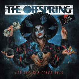 OFFSPRING THE  - LET THE BAD TIMES ROLL