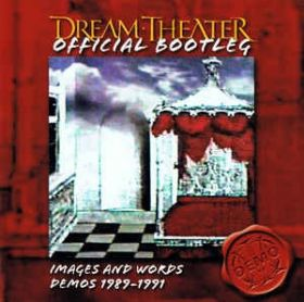 DREAM THEATER - OFFICIAL BOOT : IMAGES AND WORDS DEMOS 1989 - 1991